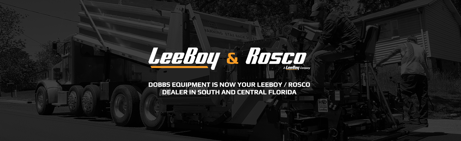 LeeBoy and Rosco at Dobbs Equipment in Southern Florida